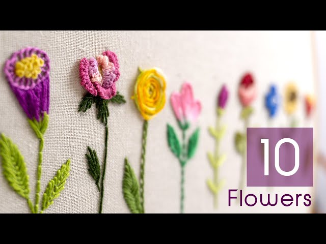 HAND EMBROIDERY FOR BEGINNERS: 10 Types of Flowers