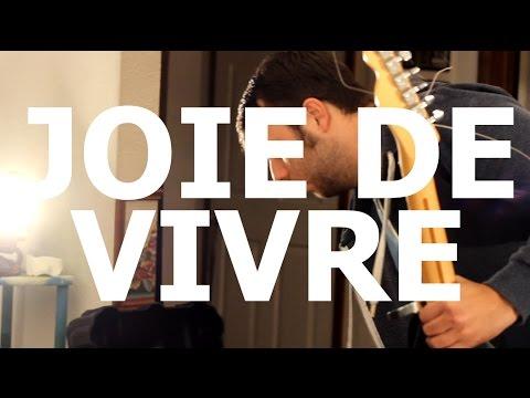 Joie De Vivre -