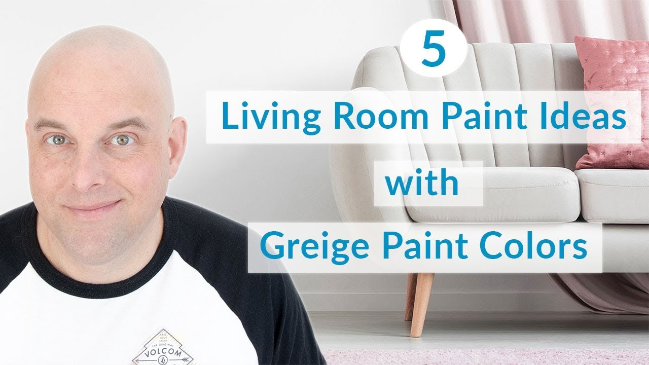 5 Living Room Paint Ideas with Benjamin Moore Greige ...