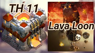 TH 11 | Lava Loon | lava hound | balloons | 3 Star War Attack | clash of clans COC 2018 CW