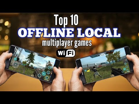 Top 10 Offline Multiplayer Games For Android Via Wifi Local No