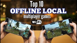 Top 10 OFFLINE multiplayer games for Android via WiFi LOCAL (NO INTERNET) 2018