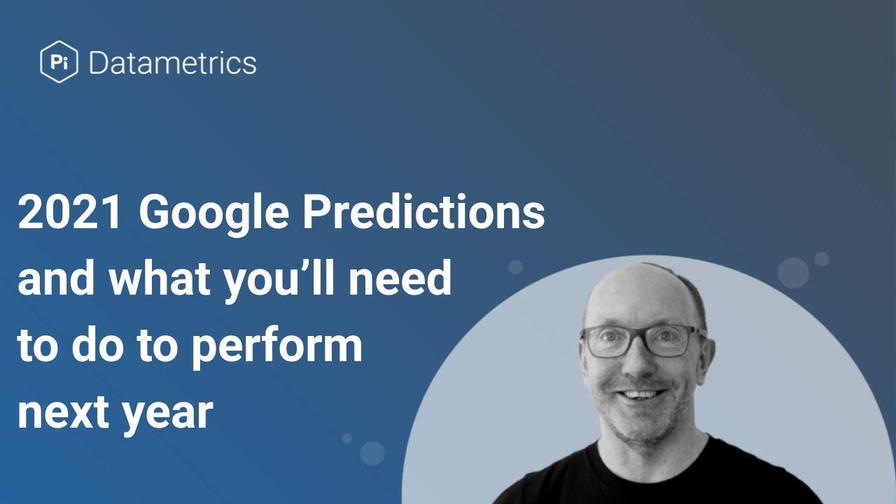 SEO Predictions for 2021 | What you'll need to do to perform | Jon Earnshaw | Pi Datametrics