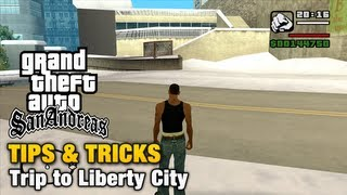 GTA San Andreas - Tips & Tricks - How to reach Liberty City