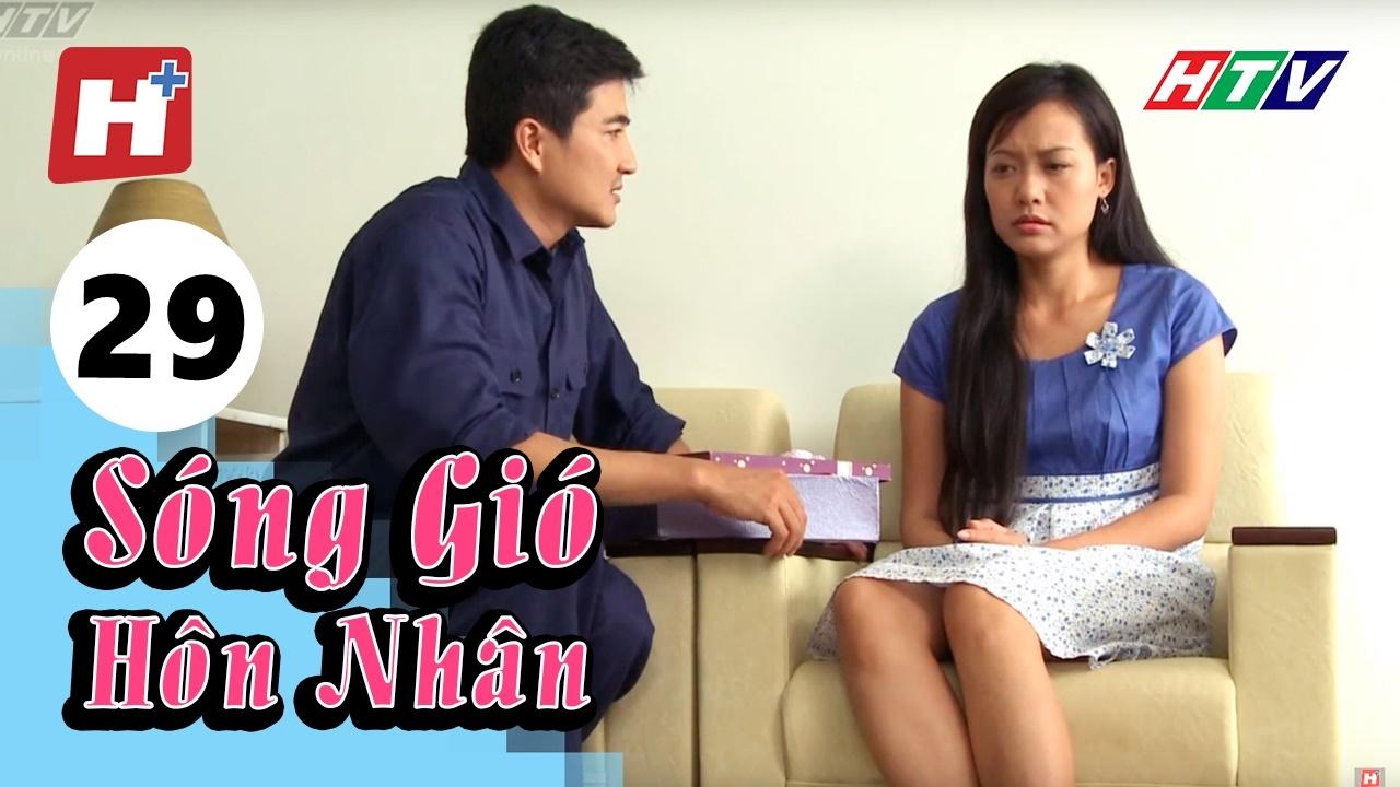 Sóng Gió Hôn Nhân – Tập 29 | Phim Tình Cảm Việt Nam Hay Nhất 2017