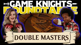 Game Knights: Roundtable – Double Masters   #05   Magic: the Gathering Commander / EDH