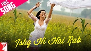 Repeat youtube video Ishq Hi Hai Rab - Full Song | Dil Bole Hadippa | Shahid Kapoor | Rani Mukerji