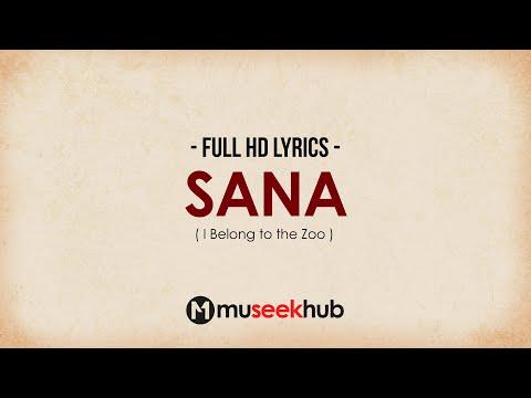 I Belong to the Zoo - Sana (OPM HD Lyrics Video) 🎵