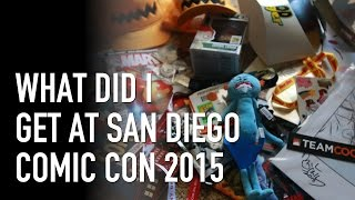 What did I get at San Diego Comic Con 2015? Haul! SDCC exclusives. swag.
