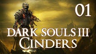 Dark Souls 3 Cinders - Let's Play Part 1: Dark Cowboy