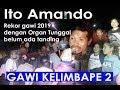 Gawi Ito Amando Live Kelimbape Part 2