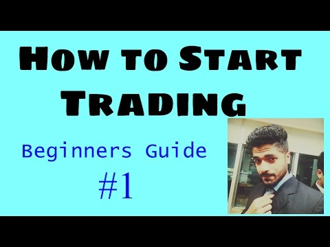 "How to Start Trading in Stock Market - ""Beginners Guide 1 "" by   Smart Trader"