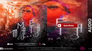 Me Mata - Carnal  Original     Reggaeton 2015