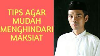 Tips Agar Mudah Menghindari Maksiat - Ust Abdul Somad