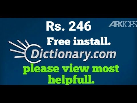 Best dictionary in the world cost Rs.246/- and free to install. Trick.