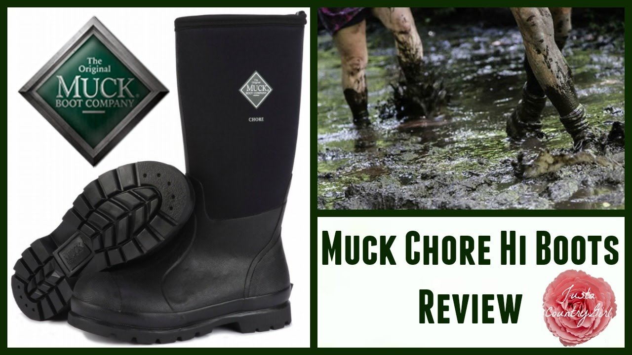 Muck Chore Hi Boots Review L Justacountrygirl Youtube
