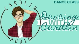 ASMR Voice: Dancing with Cardlin [M4A] [Dance Class] [Instruction]