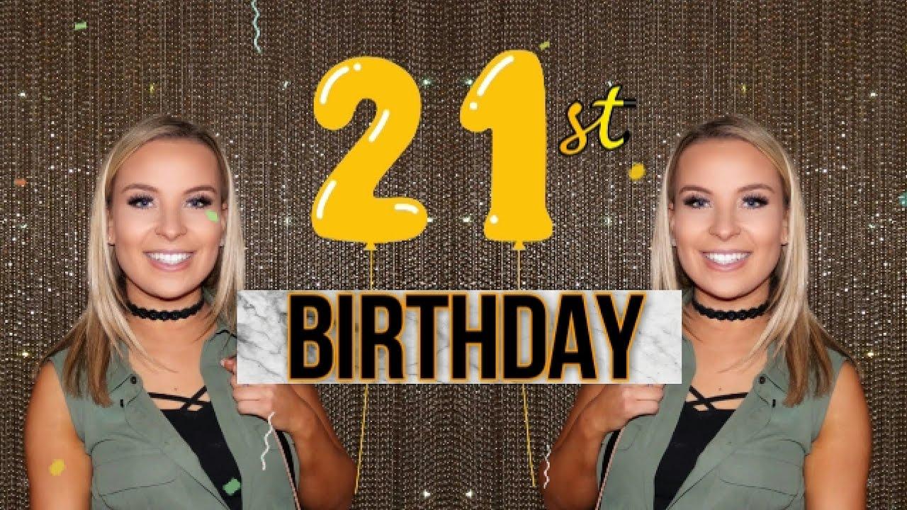 WHAT I GOT FOR MY 21ST BIRTHDAY
