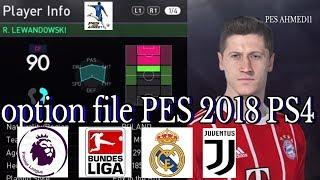 PES 2018 Option File PS4 - Bundesliga, Premier League, La Liga, Serie A, Updated Kits |بيس18