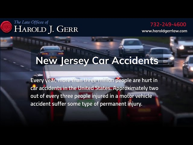 New Jersey Car Accidents | Law Offices of Harold J.  Gerr