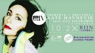 PIPE IV Anniversary: Kate Havnevik Taiwan Tour feat. Guy Sigsworth