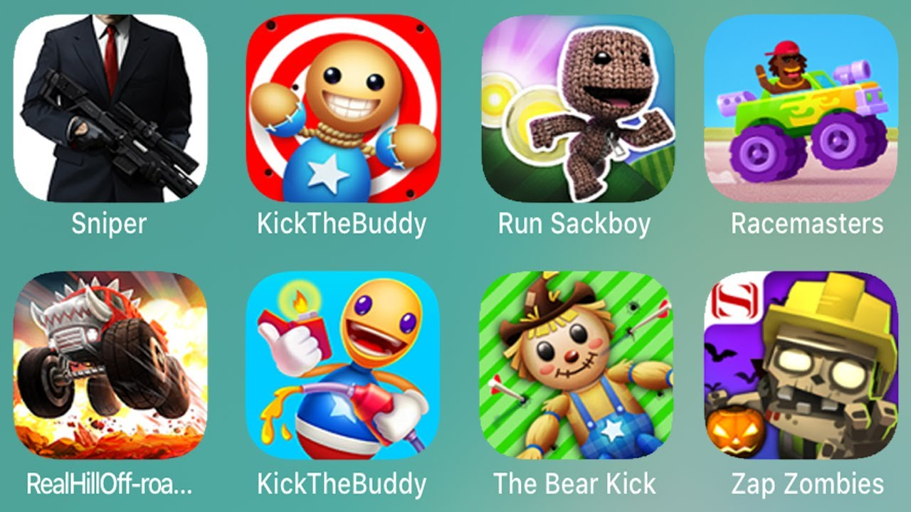 Sniper,Kick The Buddy,Run Sackboy,Racemasters,RealHill-offroad,The Bear Kick,Zap Zombies