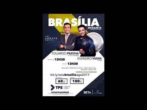 PARTE 1 - 12-08-17 - TPS BRASÍLIA EDUARDO FRAYHA e EVANDRO VIANA