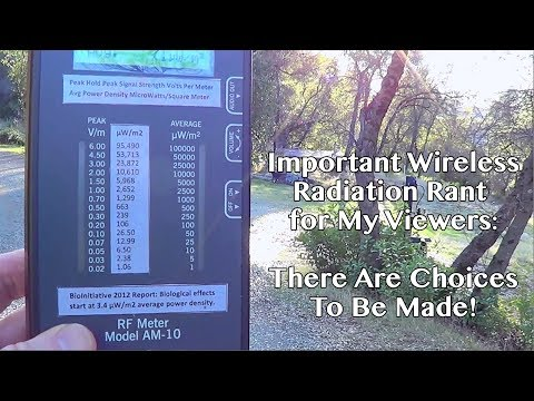 Wireless Radiation Rant! - Important Message to My Viewers! Time to Take a Stand and Make Choices