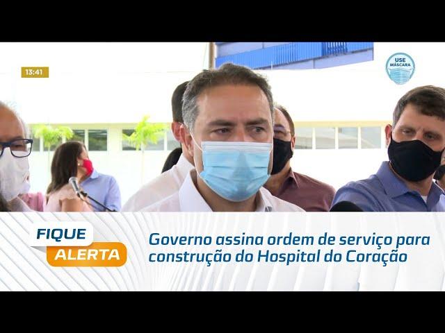 Governo de Alagoas assina ordem de serviço para construção do Hospital do Coração