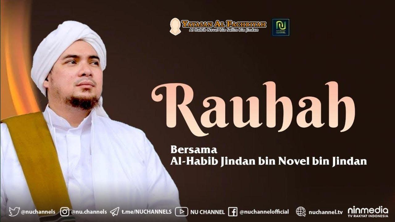 🔴(LIVE) RAUHAH BERSAMA AL HABIB JINDAN BIN NOVEL BIN JINDAN