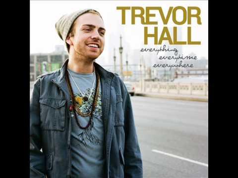 Trevor Hall- The Mountain