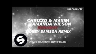 Chrizzo & Maxim ft. Amanda Wilson - Runaway (Sidney Samson Remix) [Teaser]