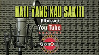 Download Lagu HATI YANG KAU SAKITI - ROSSA ( Karaoke Lyric ) mp3