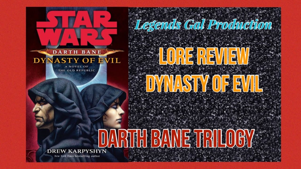 LORE || Darth Bane Trilogy - Dynasty of Evil w/ Audible clips