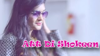 Att Di Shokeen || BOB - B Sahib || Panj-aab Records || Latest Punjabi Song 2015 || Full HD