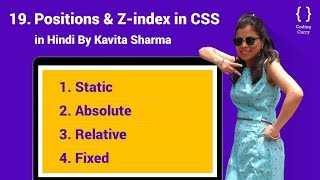 Positions & Z-index in CSS - HTML tutorial for beginner in Hindi, Part-19