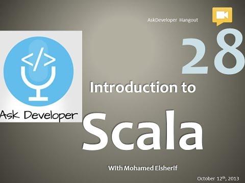 Ask Developer Hangout - 28 - Scala Programming Language