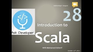 Ask Developer Hangout - 28 - Scala Programming Language