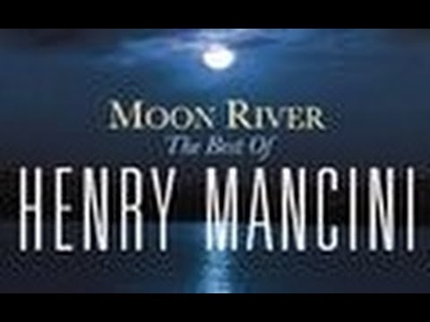 Moon River - Henry Mancini, His Orchestra And Chorus