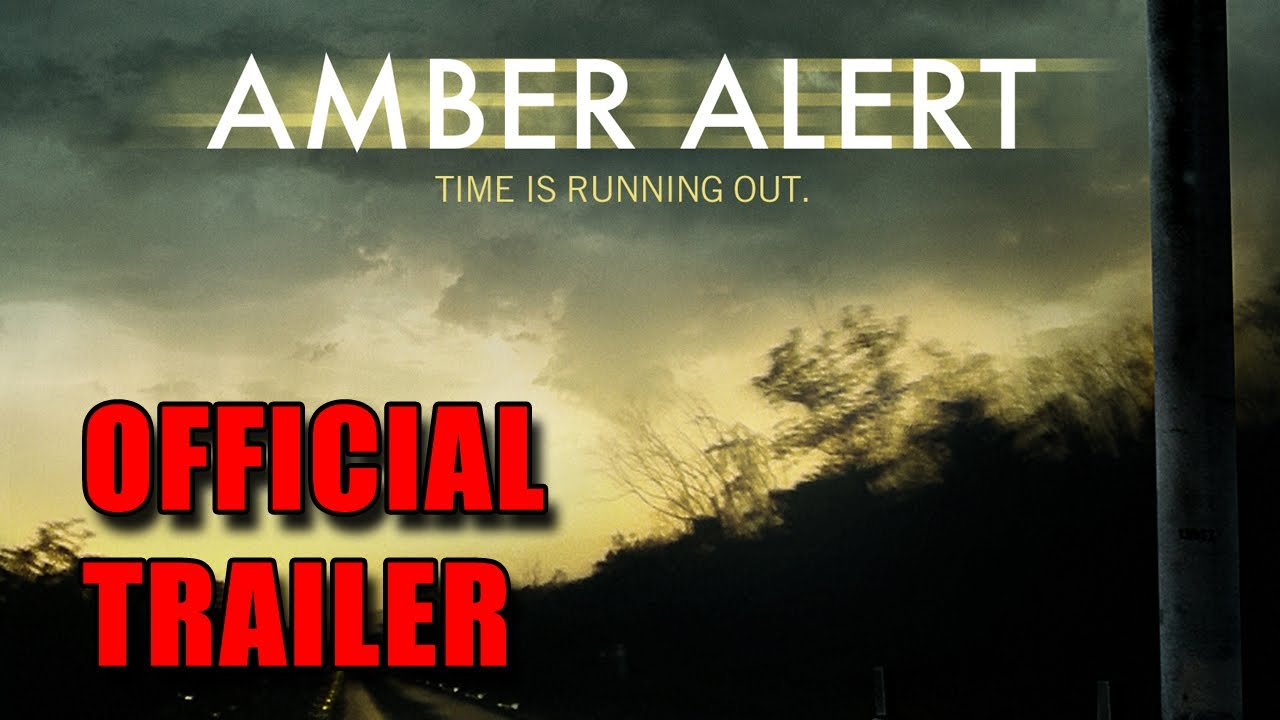 Amber Alert Official Trailer 2012 Youtube