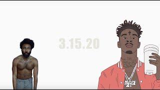 21 Savage verse on 12.38 - Childish Gambino 3.15.20