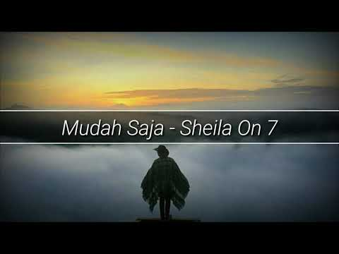 Sheila On 7 - Mudah Saja (Lirik)