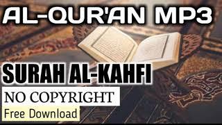 Murottal Al-Qur'an Merdu Surah AL-Kahfi - bikin menetes air mata - lensa musik