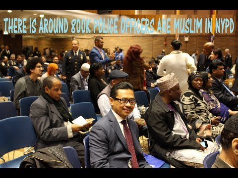 NYPD Welcoming Ramadan - There is around 8 thousands NYPD officers are Muslim