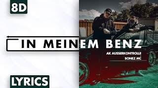 8d Audio Ak Ausserkontrolle Bonez Mc In Meinem Benz Lyrics Youtube