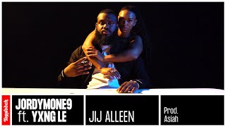 Jordymone9 - Jij Alleen ft. Yxng Le (prod. Asiah)
