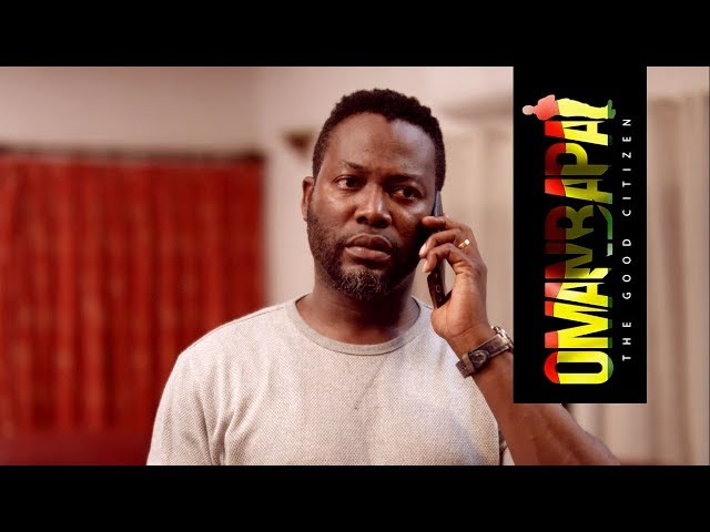 Omanbapa - Episode 9   THE GHANAIAN DREAM | TV SERIES GHANA