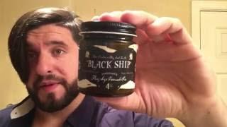 Flagship Blackship Pomade Review