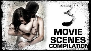 3 Tamil Movie | Movie Scenes Compilation | Dhanush | Shruti Haasan