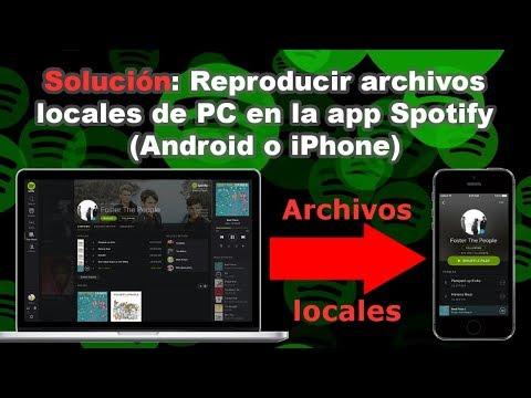 Solución: Reproducir archivos locales de PC en app Spotify (Android o iPhone)